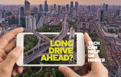Long drive ahead – tech can help