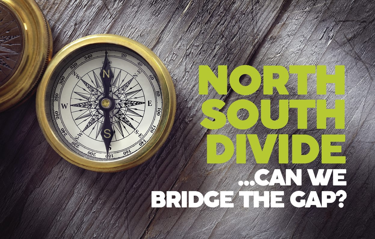 North South divide – can we bridge the gap?