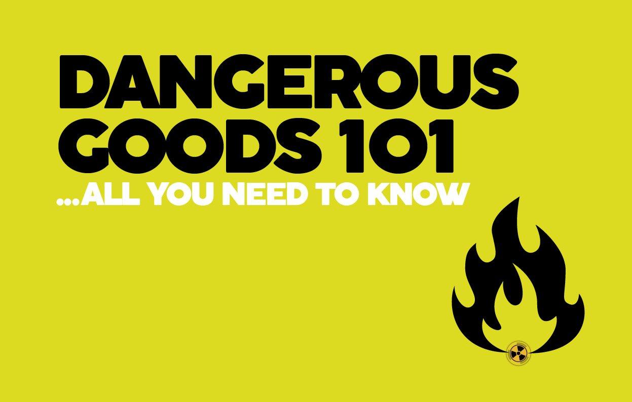 Dangerous goods 101