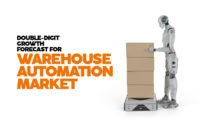 DOUBLE-DIGIT GROWTH FORECAST FOR WAREHOUSE AUTOMATION MARKET