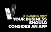 8 REASONS WHY YOUR BUSINESS SHOULD CONSIDER AN APP