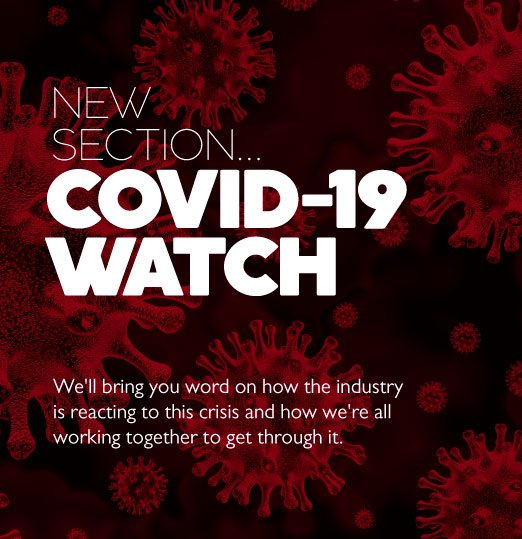 New section, COVID-19 WATCH