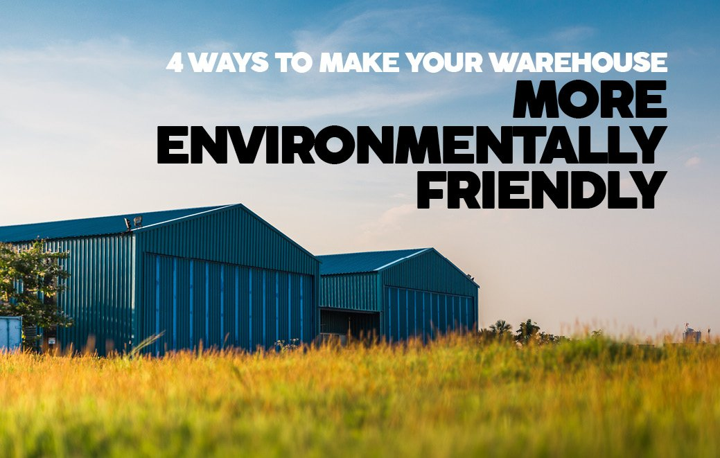 Eco-friendly warehouse