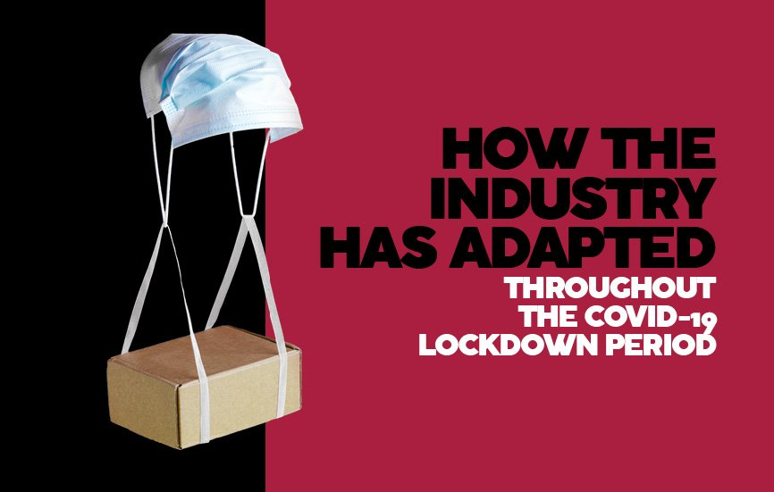 How the industry has adapted to COVID