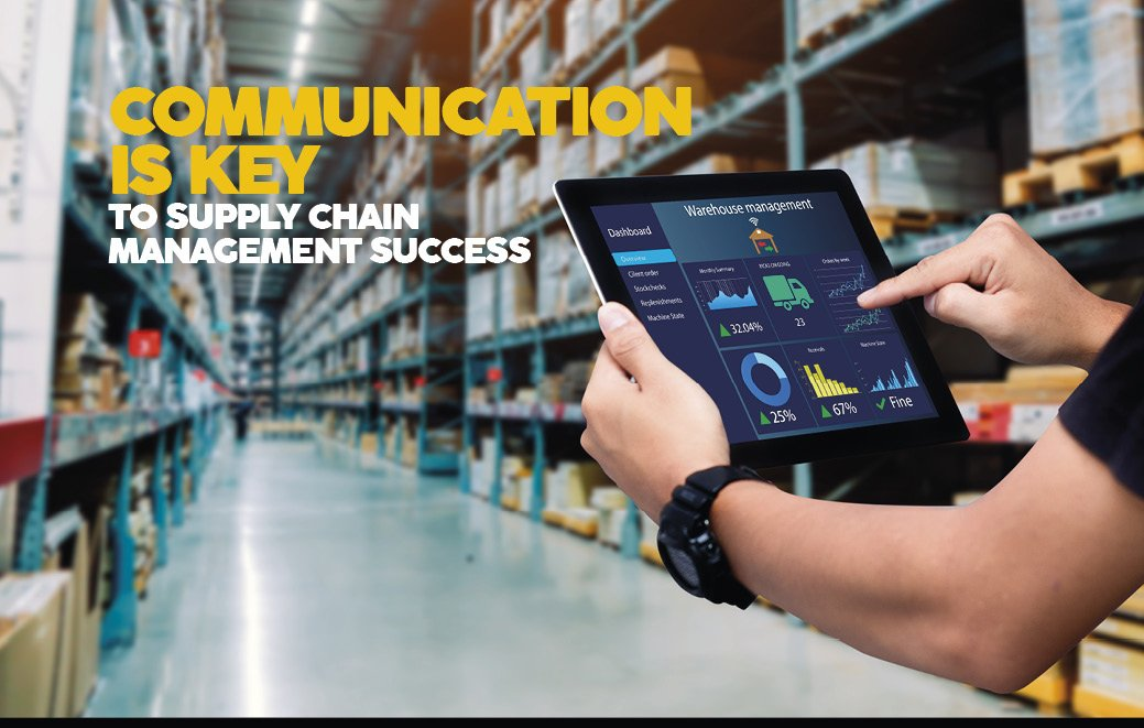 Communication is key to supply chain management success