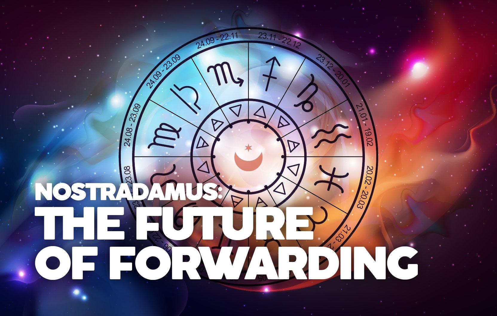 NOSTRADAMUS - THE FUTURE OF FORWARDING